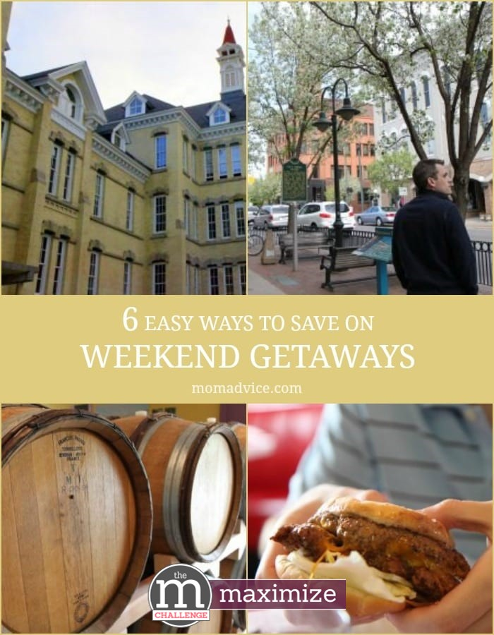 6 Easy Ways to Save on Weekend Getaways