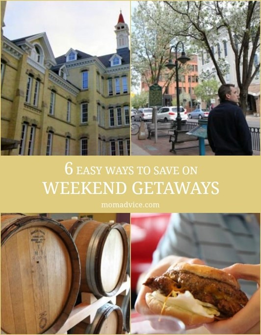 Six Easy Ways to Save on That Weekend Getaway