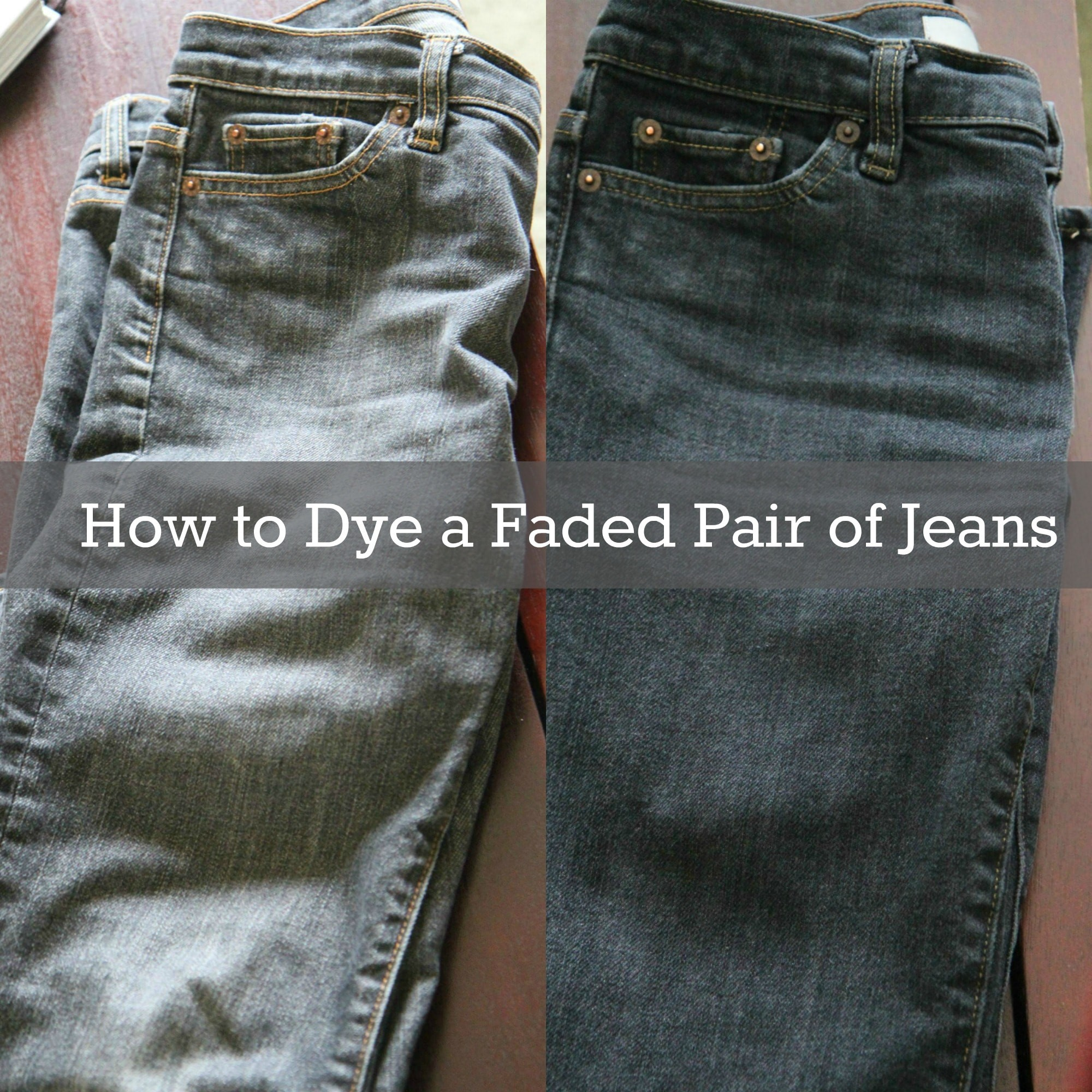 How to Dye a Faded Pair of Jeans from MomAdvice.com.