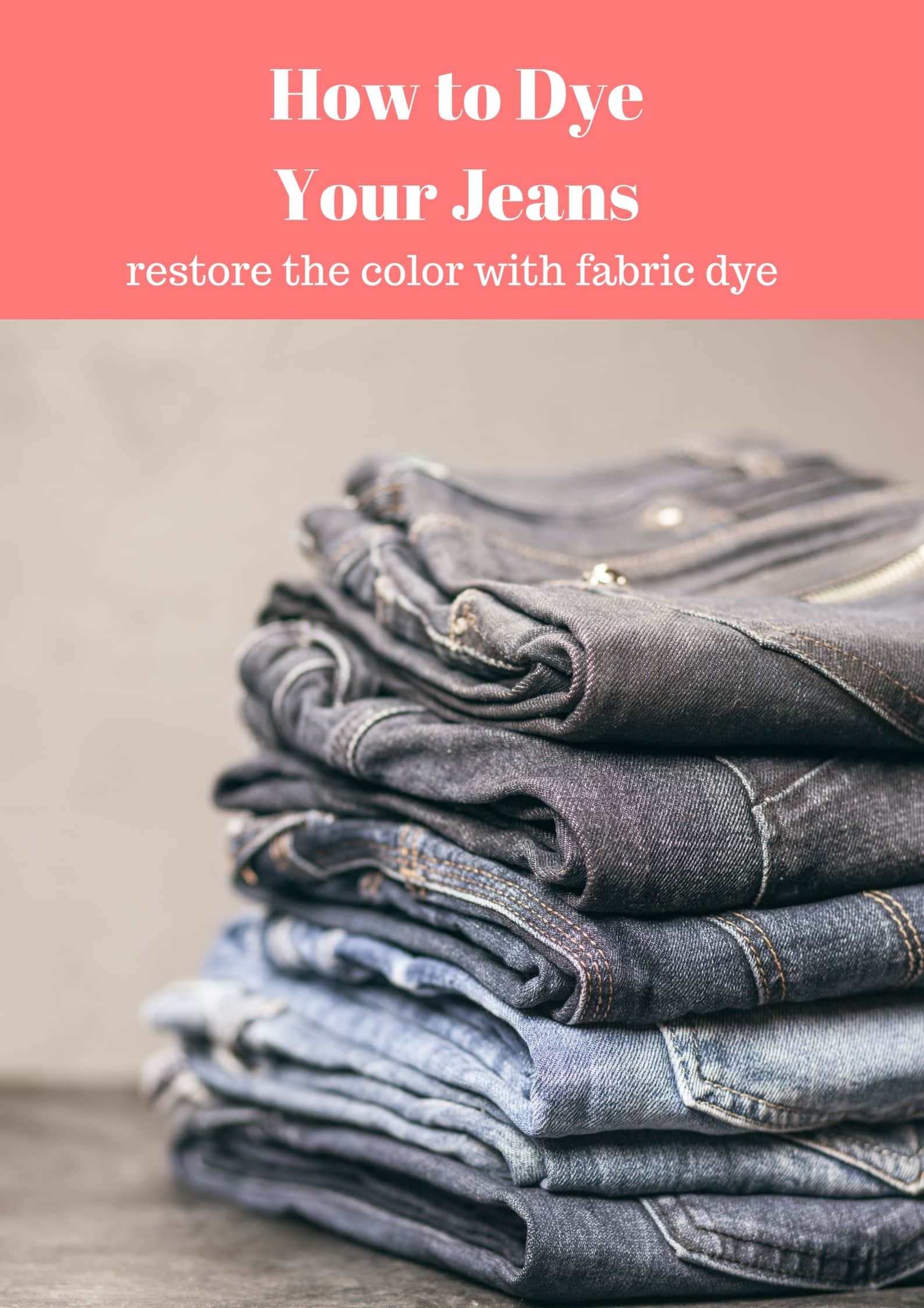 How to Dye Your Jeans from MomAdvice.com
