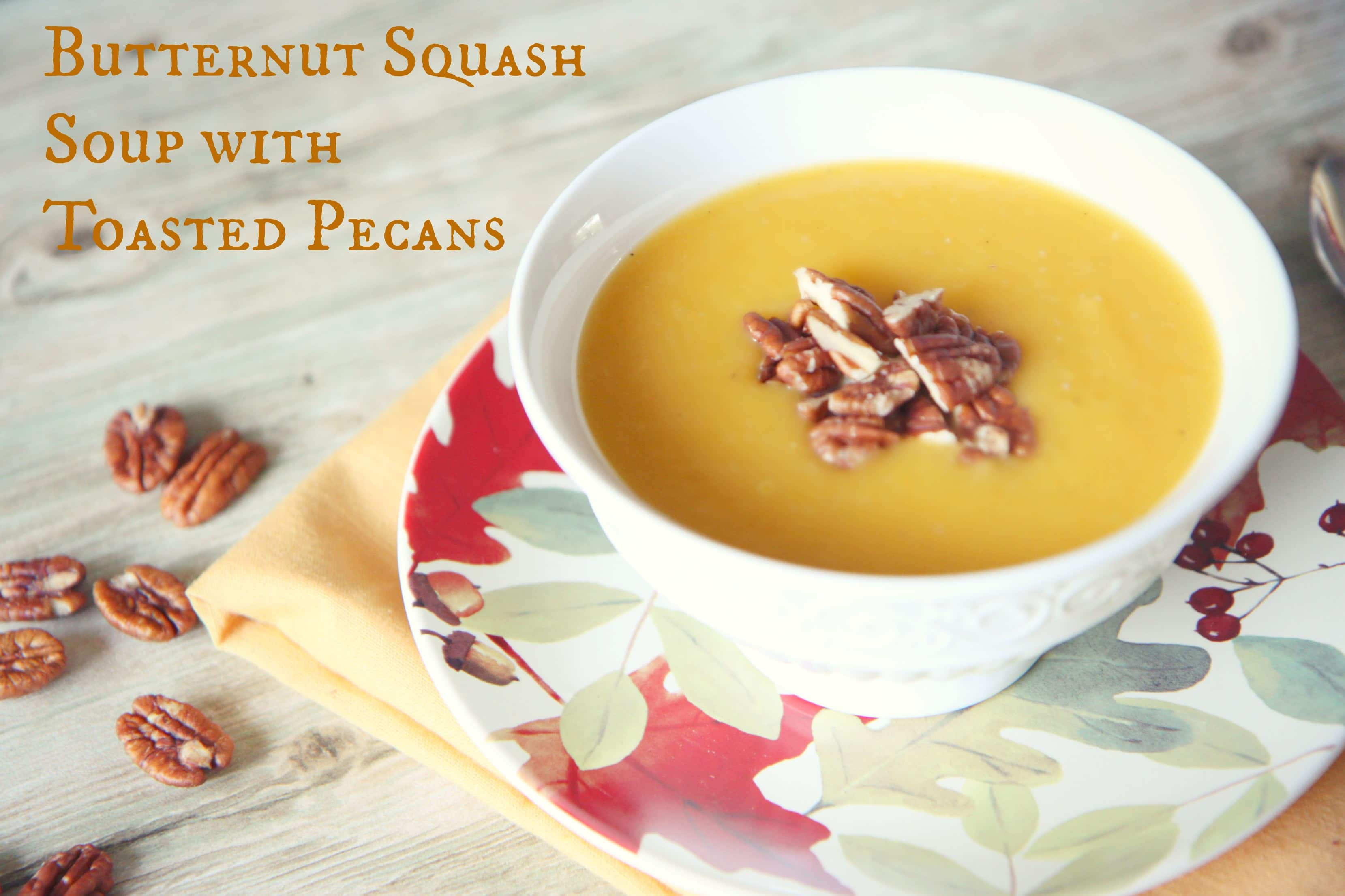 Butternut Squash Soup With Toasted Pecans