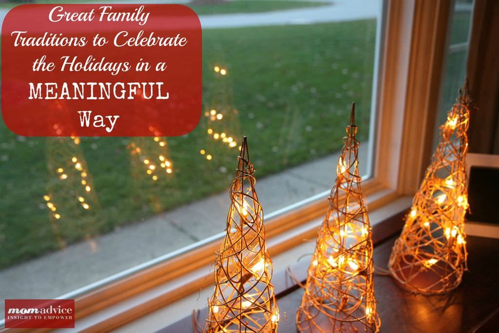 Great Family Traditions to Celebrate the Holidays in a ...