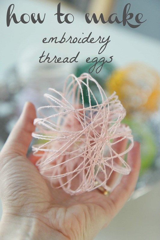 How to Make Embroidery Thread Eggs