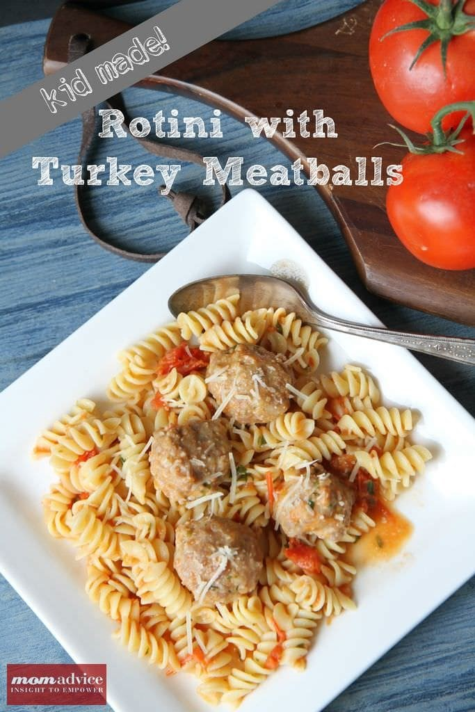 Cooking With Kids: Rotini With Turkey Meatballs