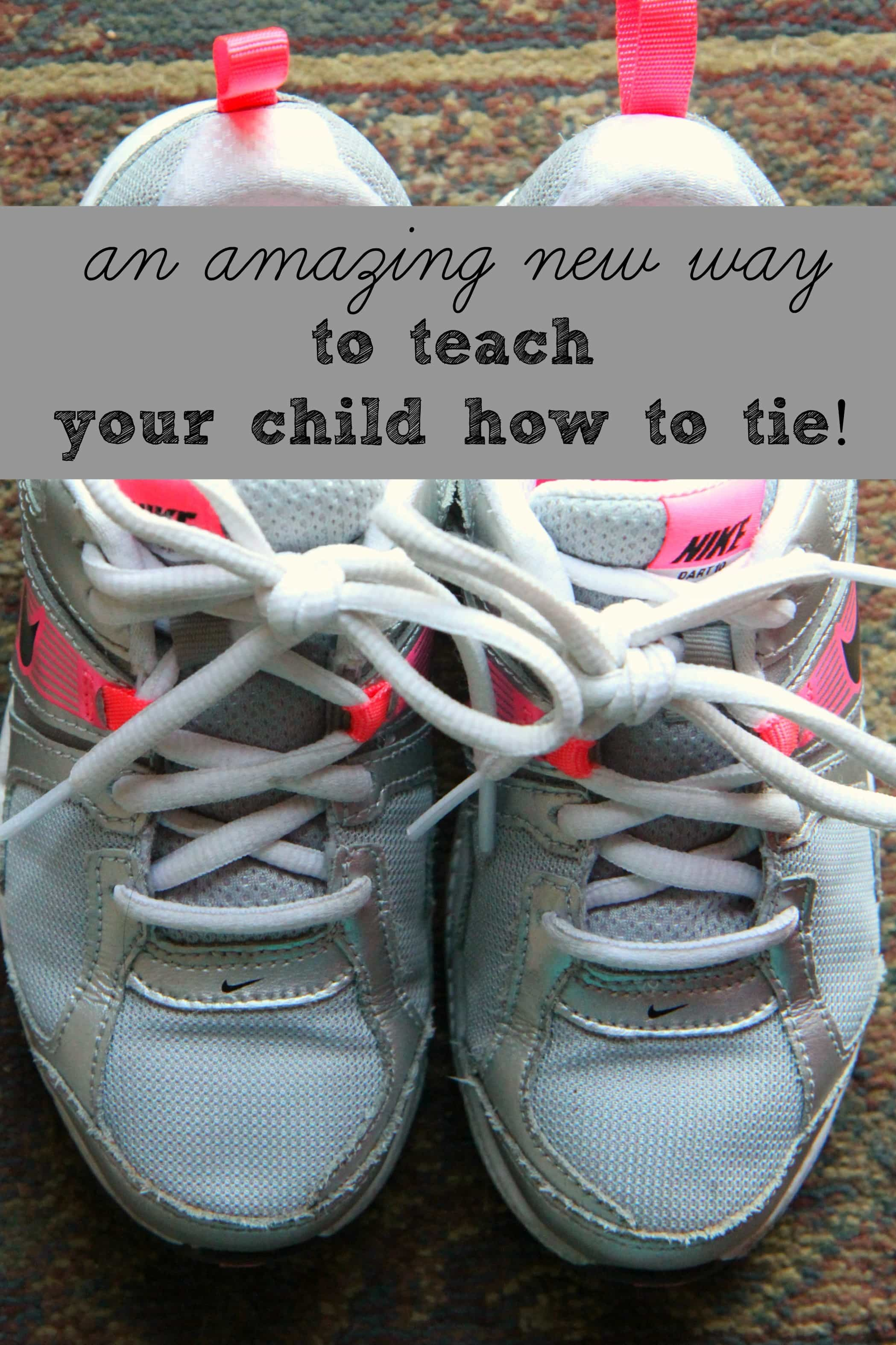 helping grow up a new way to teach your child to tie