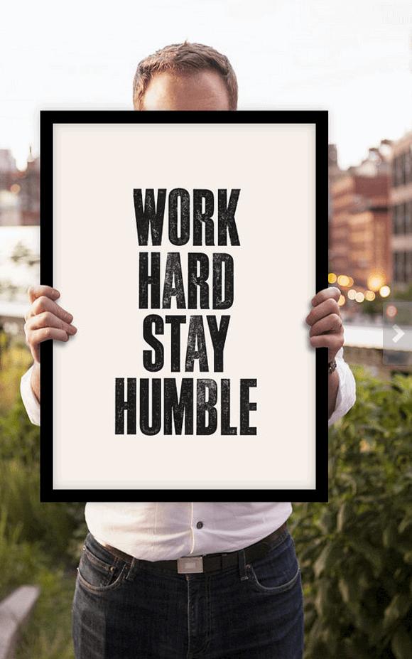 Work Hard Stay Humble Print
