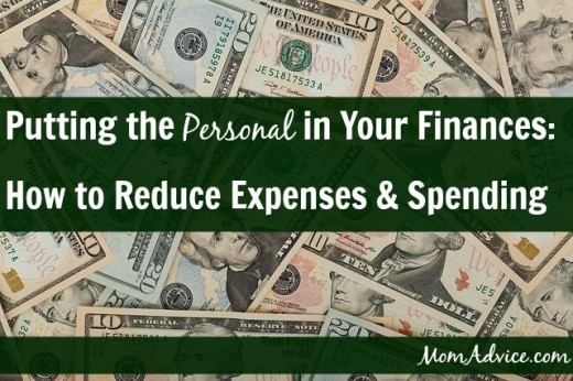 Reducing Expenses: Put the 'Personal' In Your ...