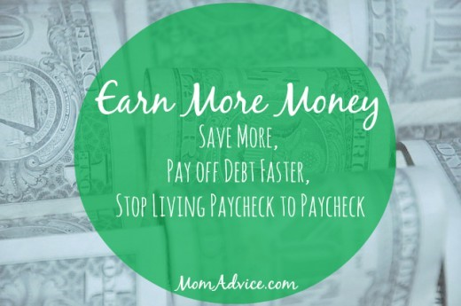 Earn More Money to Help Save More and Pay off Debt Faster