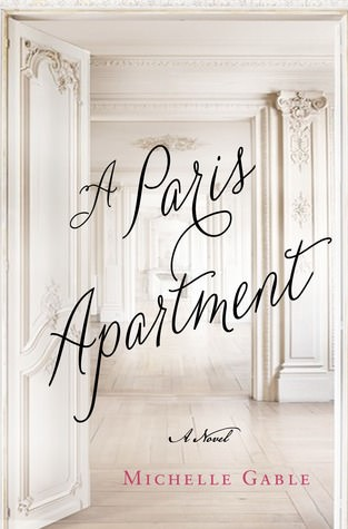 A Paris Apartment by Michelle Gable