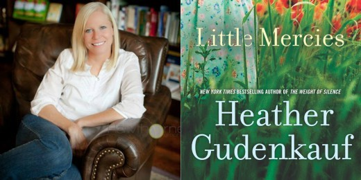 Sundays With Writers: Little Mercies by Heather Gudenkauf