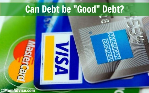"Can Debt be ""Good"" Debt?"