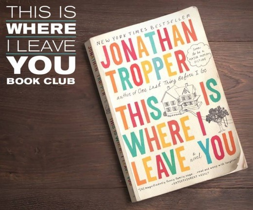This Is Where I Leave You (TIWILY) Book Club & Giveaway ...