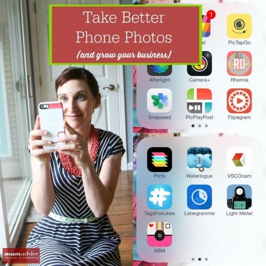 Take Better Phone Photos (And Grow Your Business)