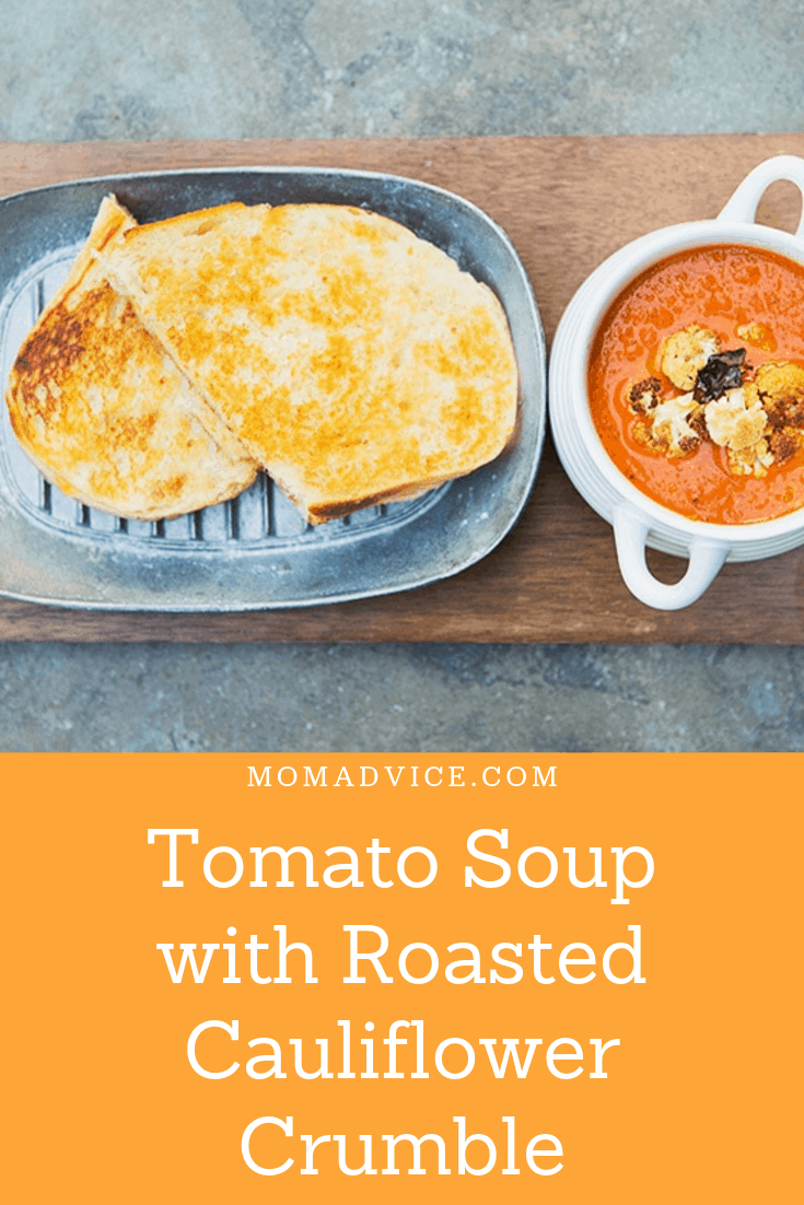 Tomato soup with roasted cauliflower crumble / MomAdvice.com