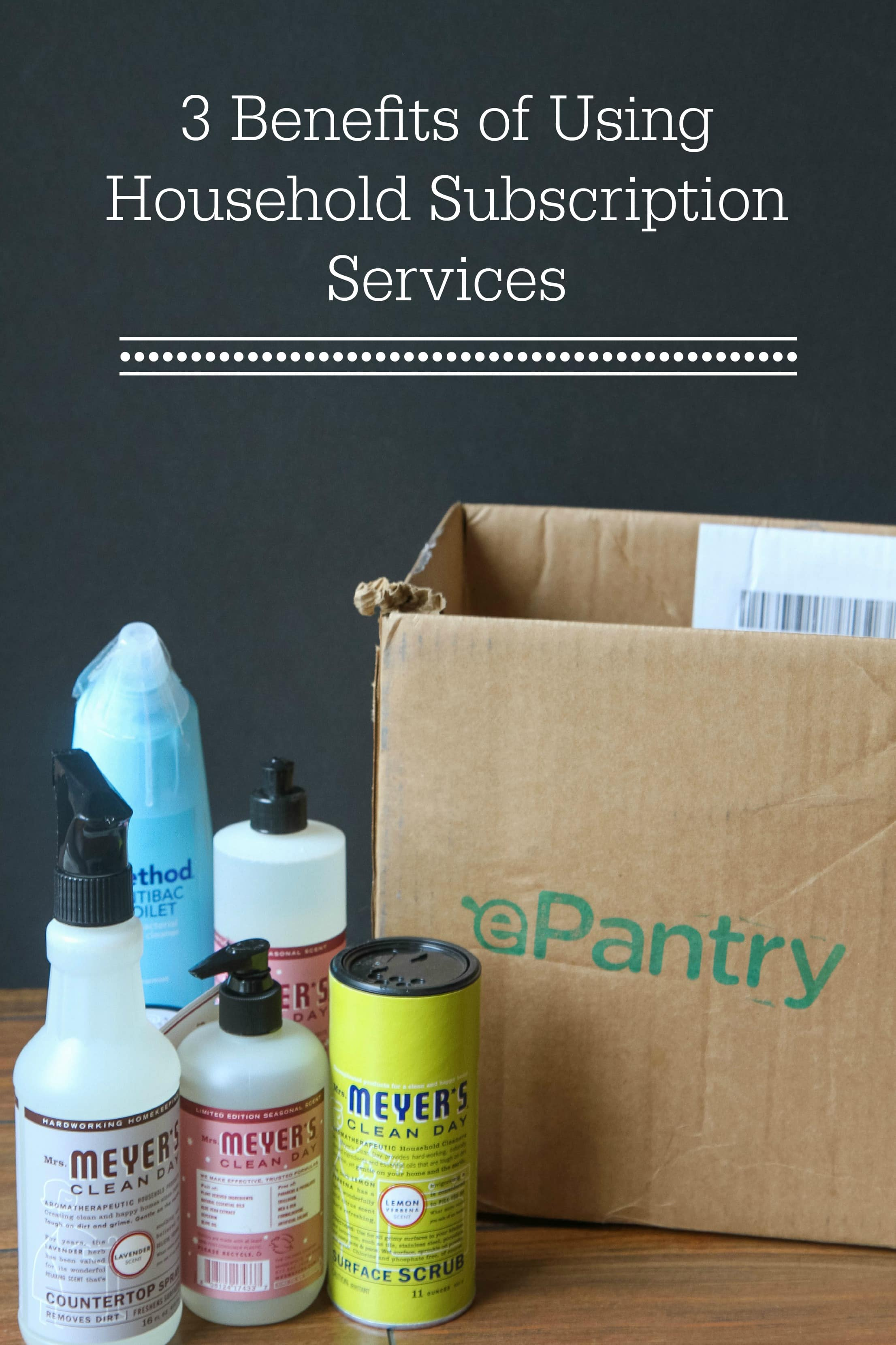 3 Benefits of Household Subscription Services + Free $10 Credit for ePantry