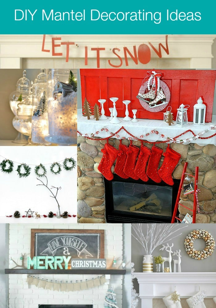 DIY Holiday Mantel Decorating Ideas