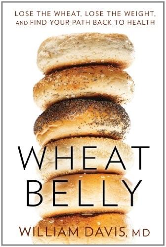 Wheat Belly by William Davis