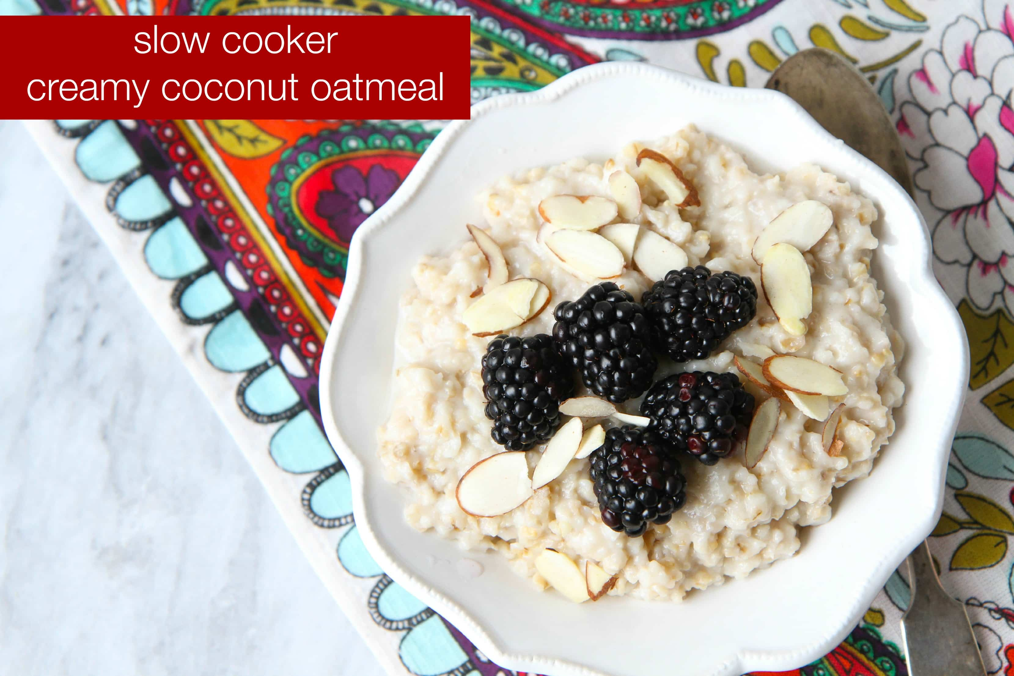 slow-cooker-creamy-coconut-oatmeal