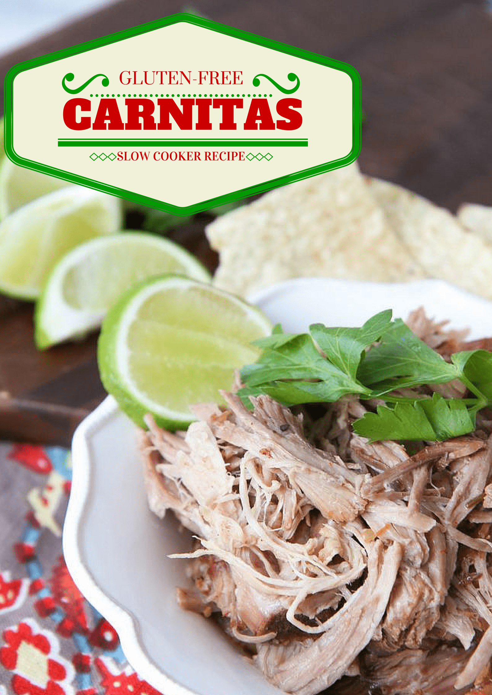 Gluten-Free Slow Cooker Carnitas
