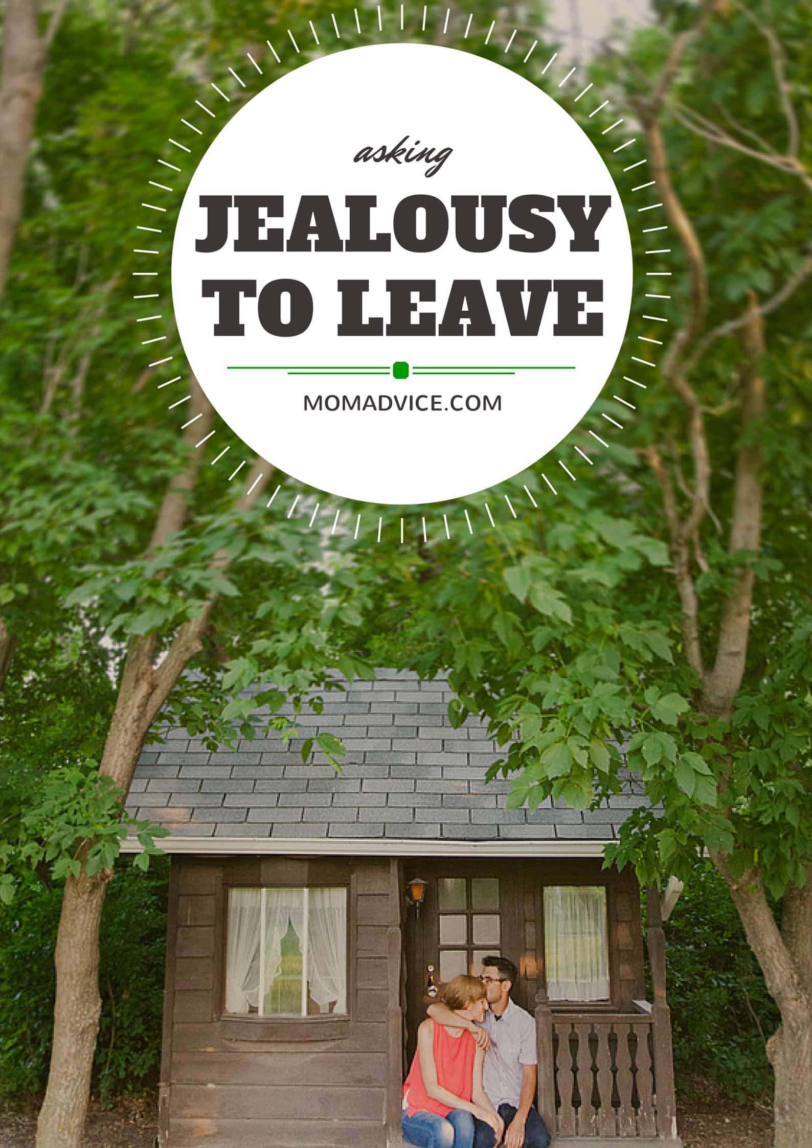 Asking Jealousy to Leave