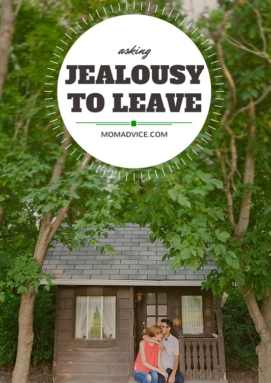 Goodbye, Old Friend: Asking Jealousy to Leave