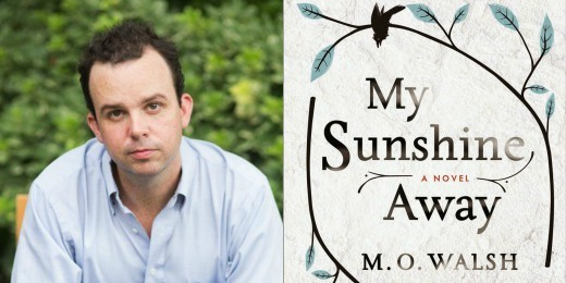 Sundays With Writers: My Sunshine Away by M.O. Walsh