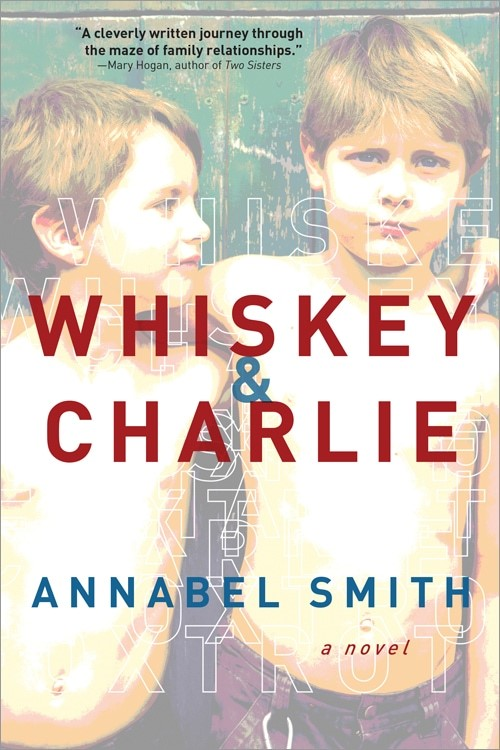 Whiskey & Charlie by Annabel Smith