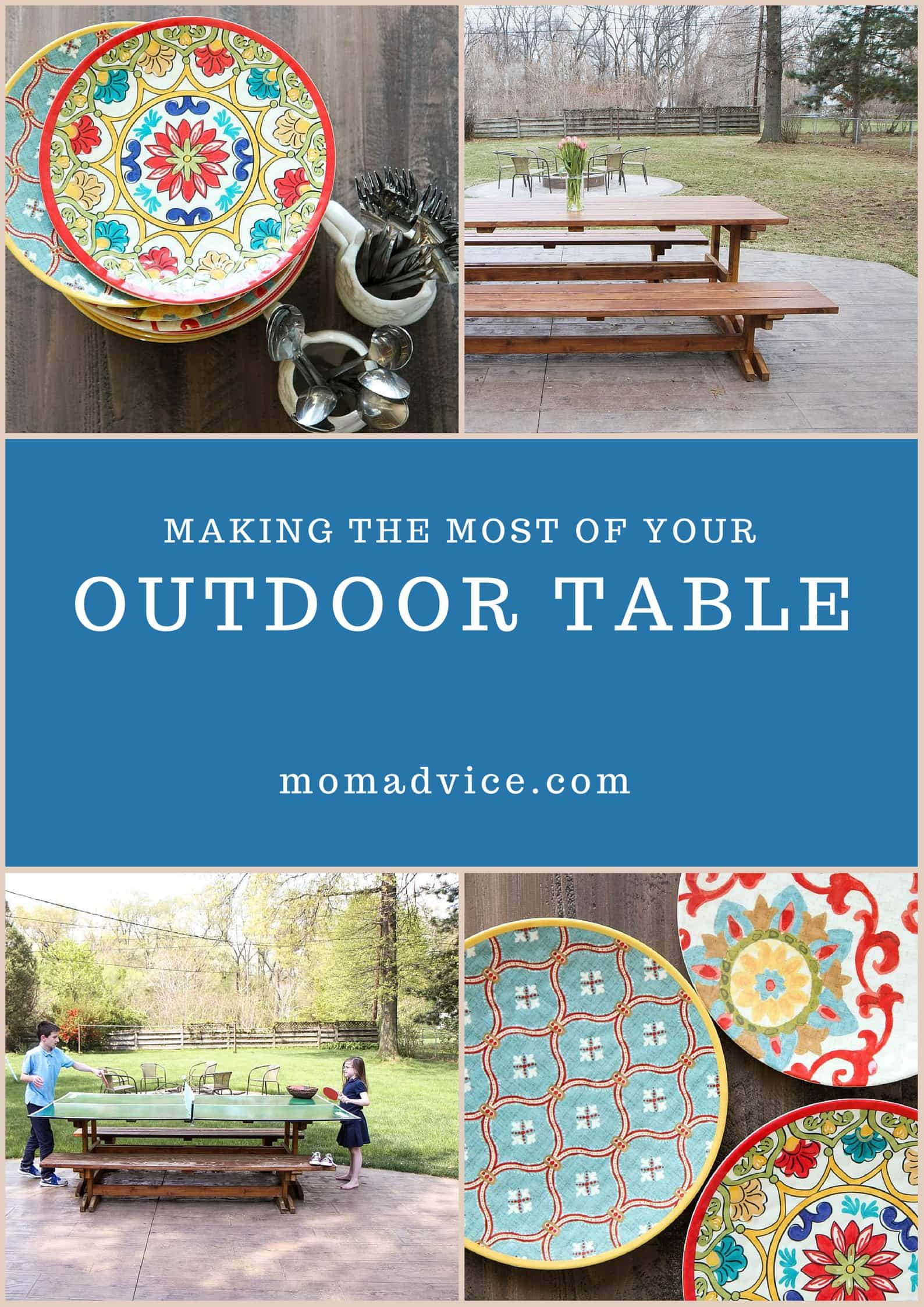Making the Most of Your Outdoor Table from MomAdvice.com