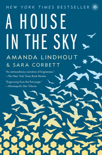 A House in the Sky by Amanda Lindhout & Sara Corbett