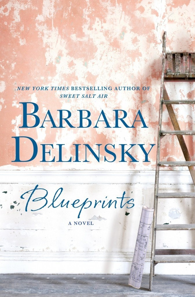Blueprints by barbara delinsky plus giveaway momadvice blueprints by barbara delinsky malvernweather Images