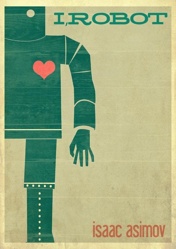 I, Robot by Iasaac Asimov