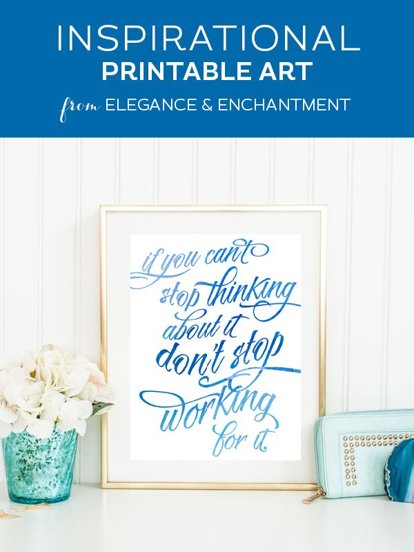 Inspirational Printable Art via Elegance & Enchantment