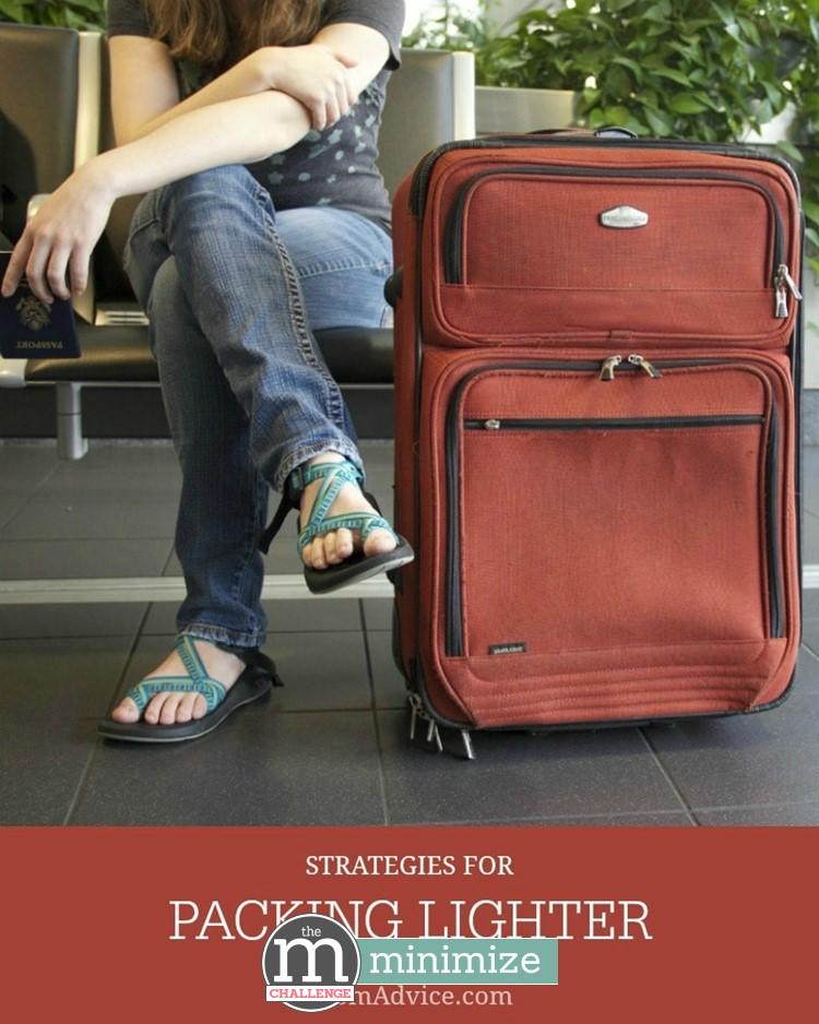 Strategies for Packing Lighter