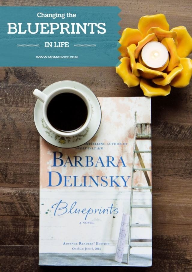 Blueprints by barbara delinsky plus giveaway momadvice blueprints by barbara delinsky malvernweather