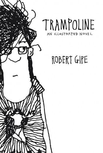 Trampoline by Robert Gipe