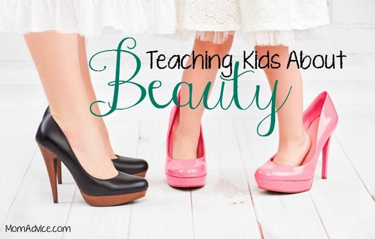 Teaching Kids About Beauty