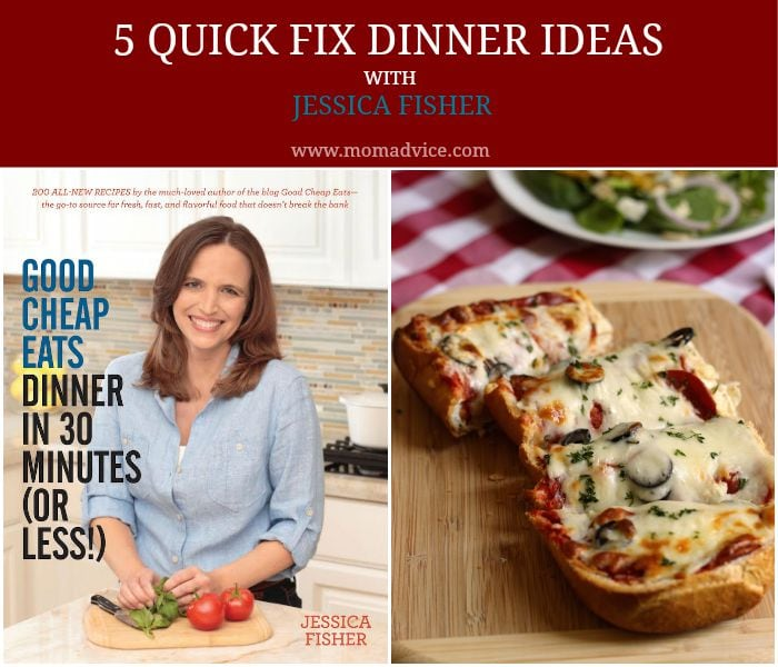 5 Quick Fix Dinner Ideas from Jessica Fisher on MomAdvice.com