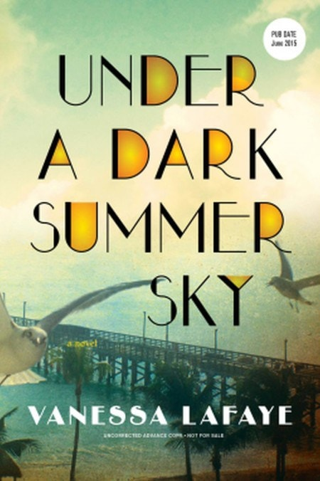 Under a Dark Summer Sky by Vanessa Lafaye