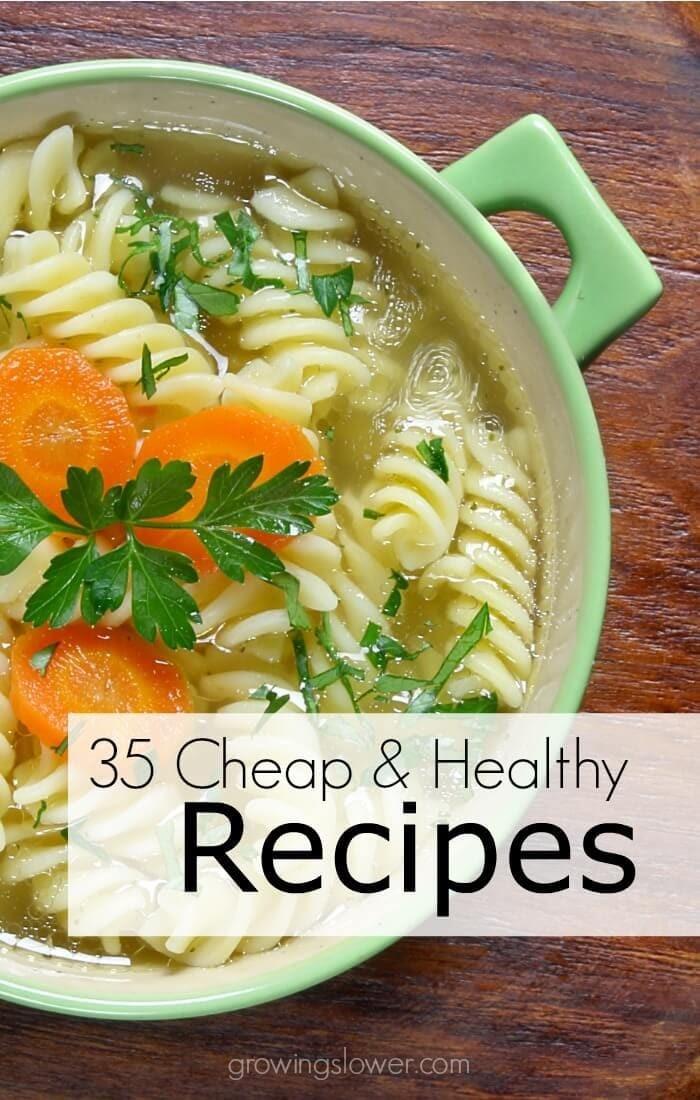 Cheap & Healthy Recipes via Growing Slower
