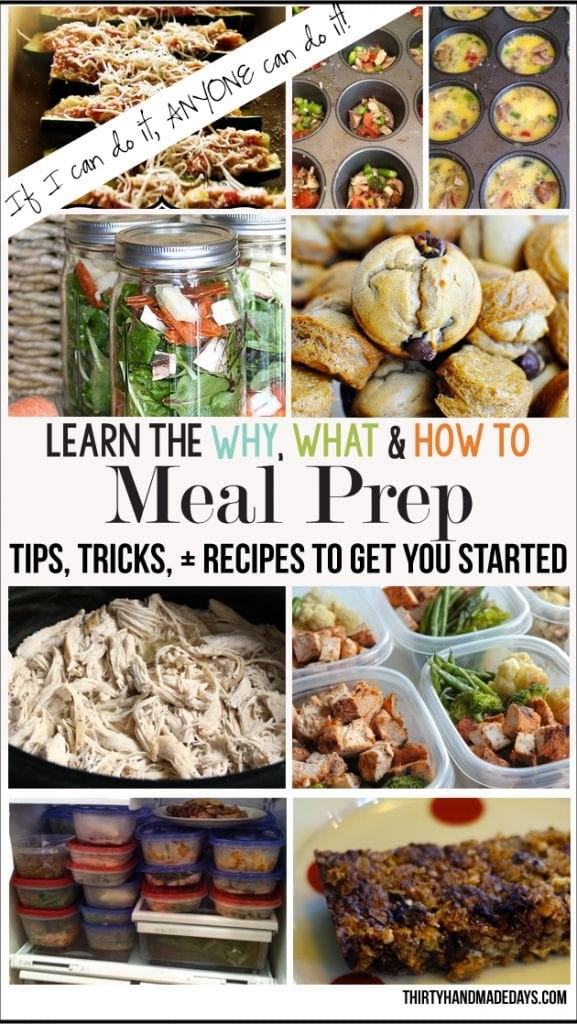 How & Why to Meal Prep via Thirty Handmade Days