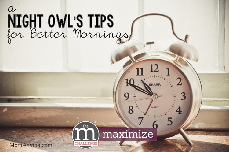 Night Owl's Tips for Better Mornings