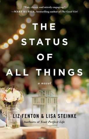 The Status of All Things by Liz Fenton & LIsa Steinke