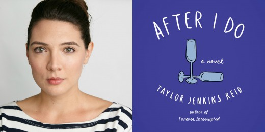 Sundays With Writers: After I Do by Taylor Jenkins Reid