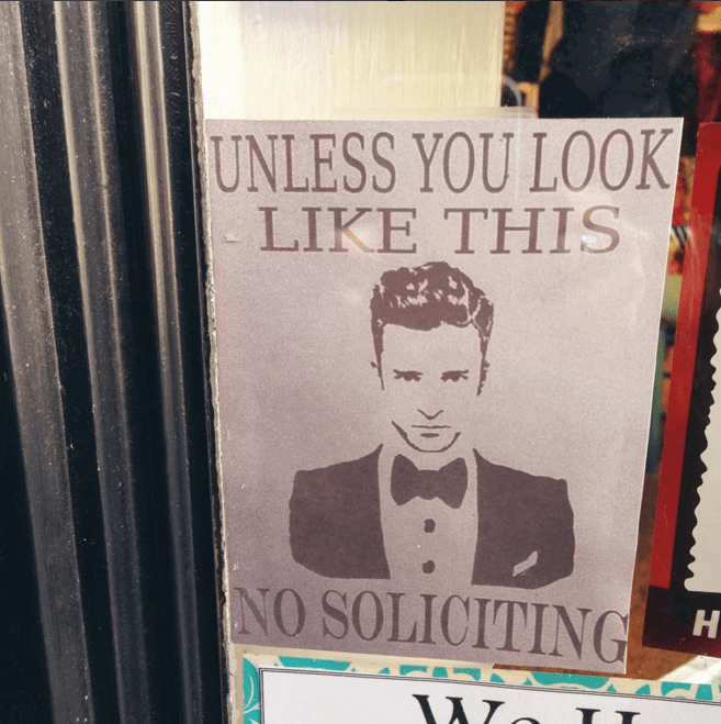 No Soliciting Unless You Are Justin Timberlake