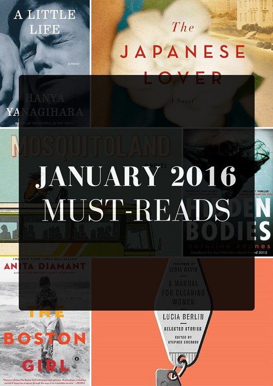 January 2016 Must-Reads