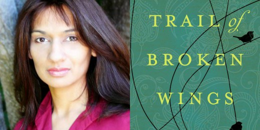 Sundays With Writers: Trail of Broken Wings by Sejal Badani