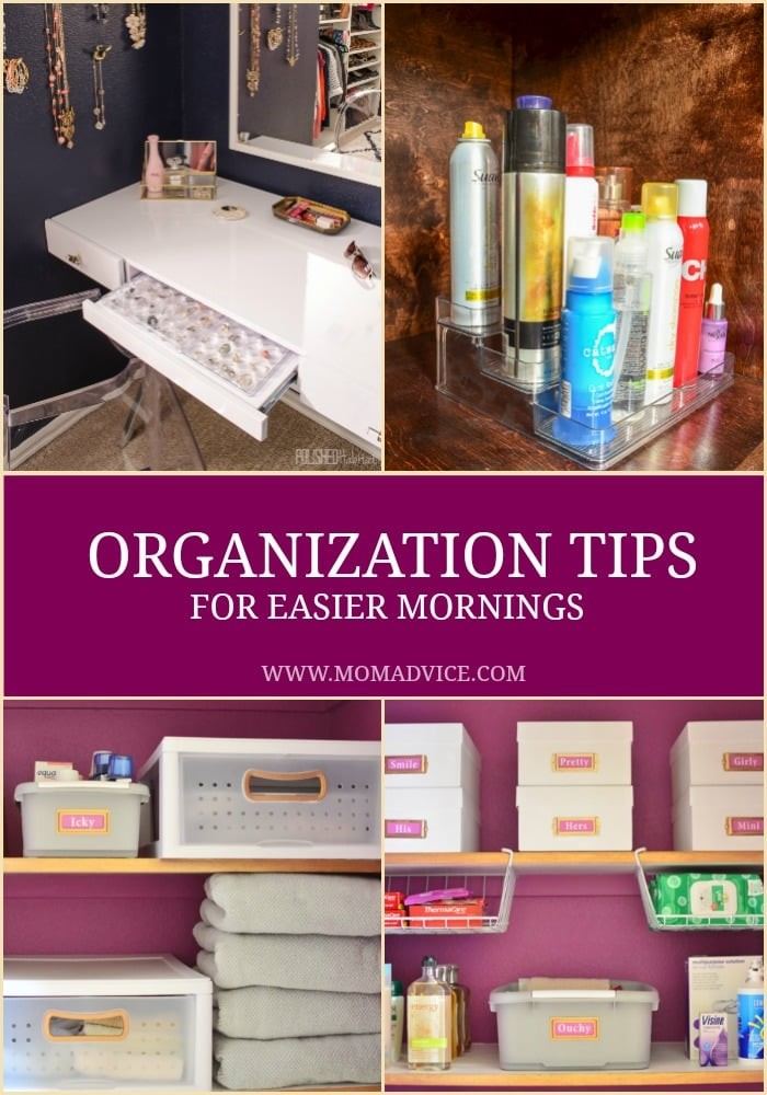 Use these easy organization tips to make your mornings go smoother!