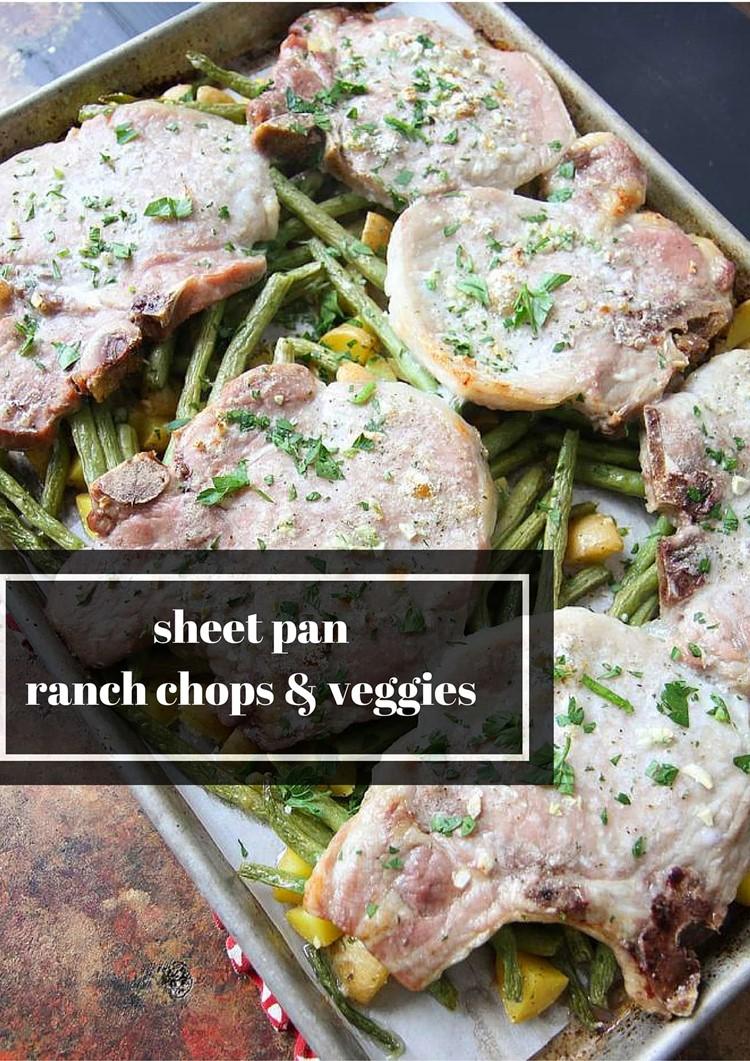 sheet pan ranch chops& veggies