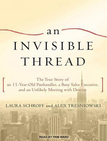 An Invisible Thread by Laura Schroff & Alex Tresniowski