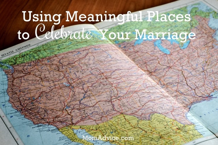 Using Places to Celebrate Your Marriage